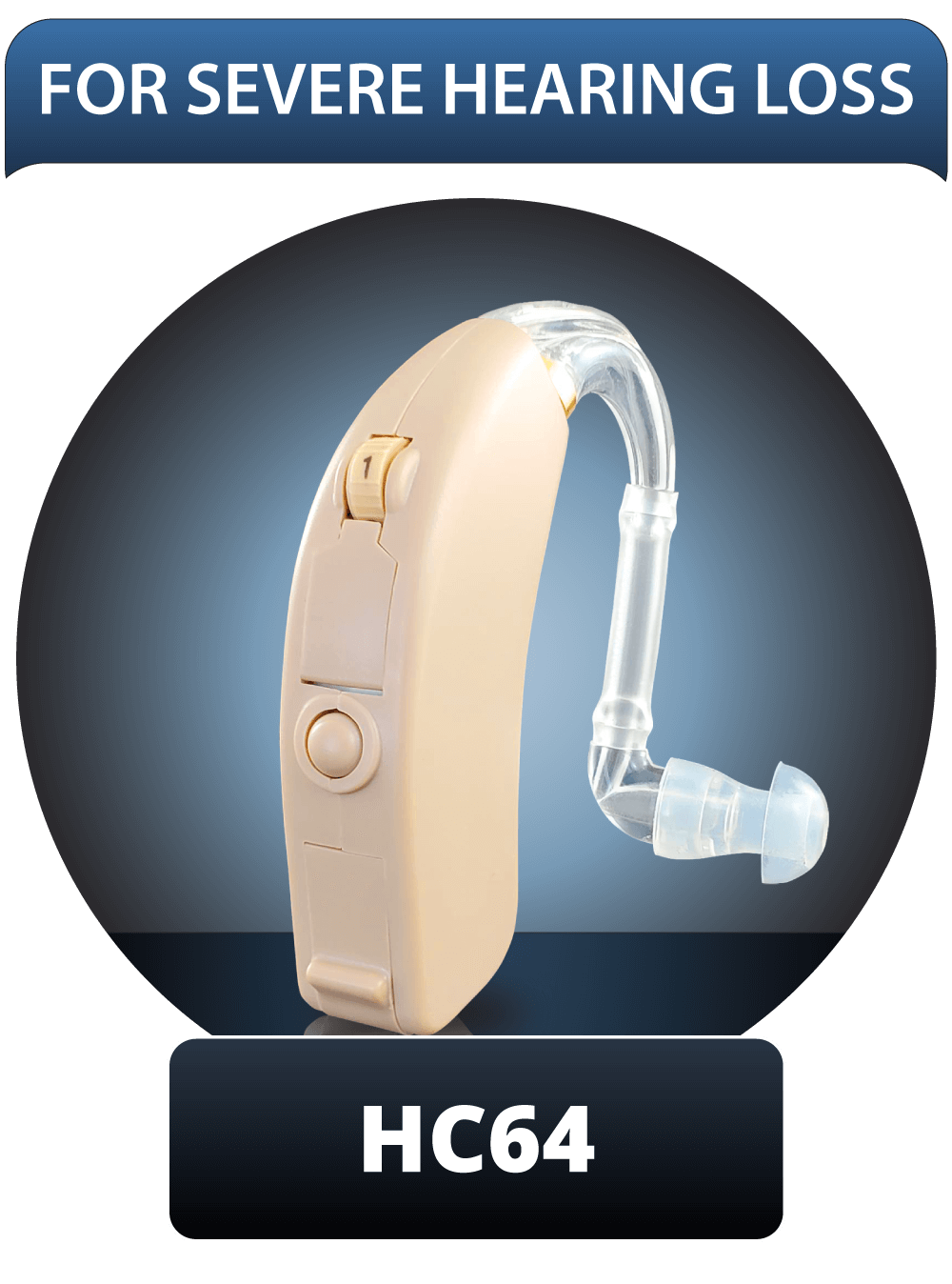HC64 For Severe Hearing Loss