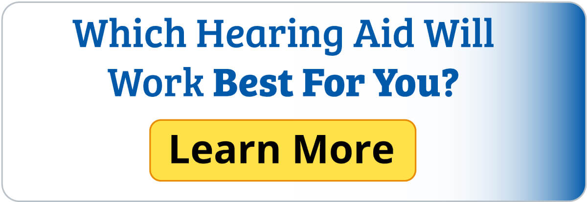 Which Hearing Aid Will Work Best For You?