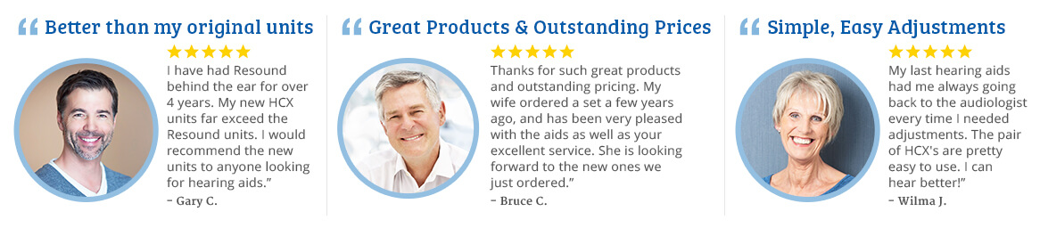 """I have had Resound behind the ear for over 4 years. My new HCX units far exceed the Resound units. I would recommend the new units to anyone looking for hearing aids."""""""