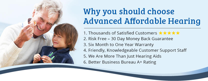 Why you should choose Advanced Affordable Hearing