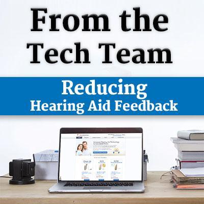 Reducing Hearing Aid Feedback